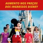 Novos valores e mudanças nos ingressos da Disney para 2017